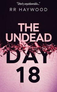 UNDEAD DAY 18